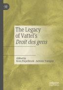 The Legacy of Vattel's Droit des gens
