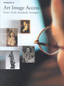 Introduction to Art Image Access: Issues, Tools, Standards, and Strategies