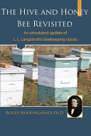 The Hive and the Honey Bee Revisited