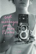 Sept messages pour mes quinze ans Pdf/ePub eBook