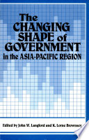 The Changing Shape Of Government In The Asia Pacific Region