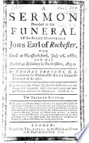 A Sermon preach'd at the Funeral of ... John Earl of Rochester, etc