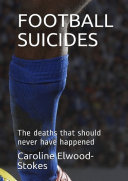 FOOTBALL SUICIDES: The deaths that should never have happened
