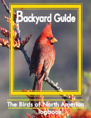 Backyard Guide  Guide Watching  Feeding  Landscaping  Nurturing  Ohio  Arkansas  Oklahoma  Missouri  Kansas  Nebraska  Iowa  Texas   L