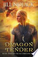 Dragon Tender