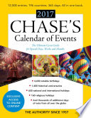 """Chase's Calendar of Events 2017: The Ultimate Go-To Guide for Special Days, Weeks and Months"" by Editors of Chase's"