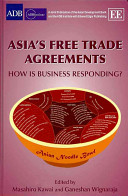 Asia s Free Trade Agreements