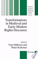 Transformations In Medieval And Early Modern Rights Discourse