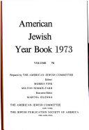 AMERICAN JEWISH YEAR BOOK 1973 VOLUME 74