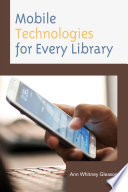 Mobile Technologies for Every Library Book