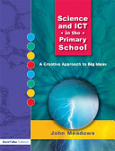 Science and ICT in the Primary School
