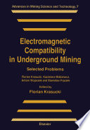 Read Online Electromagnetic Compatibility in Underground Mining For Free