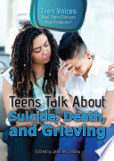 Teens Talk About Suicide Death And Grieving