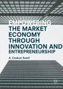 Empowering the Market Economy through Innovation and Entrepreneurship