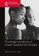 Routledge Handbook of Queer Development Studies Book