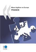 Mieux légiférer en Europe : France 2010