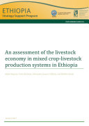 An assessment of the livestock economy in mixed crop livestock production systems in Ethiopia