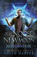 The Noose Of A New Moon Book PDF