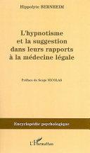 L'hypnotisme et la suggestion dans leurs rapports à la médecine légale (1897) Pdf/ePub eBook