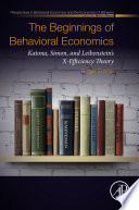 The Beginnings of Behavioral Economics