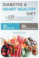 Diabetes and Heart Healthy Diet Book