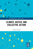 Climate Justice and Collective Action