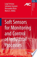 Soft Sensors For Monitoring And Control Of Industrial Processes Book PDF