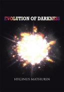 Evolution of Darkness [Pdf/ePub] eBook