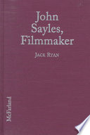 John Sayles Filmmaker