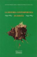 La historia contemporánea en España