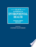 """Clay's Handbook of Environmental Health"" by Stephen Battersby"
