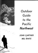 Outdoor Guide To The Pacific Northwest Book PDF