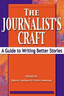 The Journalist's Craft
