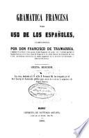 Gramatica Francesca Para Uso de Los Espanoles  Compuesta