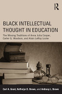 Black Intellectual Thought in Education