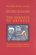 Duino Elegies ; The Sonnets to Orpheus