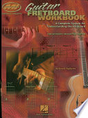 Guitar Fretboard Workbook (Music Instruction)