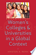 Women's Colleges and Universities in a Global Context