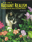 link to Paint radiant realism in watercolor, ink & colored pencil in the TCC library catalog