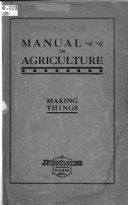 Manual in Agriculture  Material and Suggestions for Use in the Schools of South Dakota in Connection with the State Course of Study