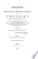 Apuntes para la historia de la República Oriental del Uruguay