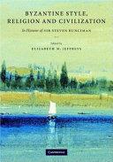 Byzantine Style  Religion and Civilization
