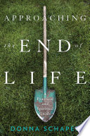 Approaching the End of Life
