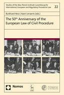 The 50th Anniversary Of The European Law Of Civil Procedure Book PDF