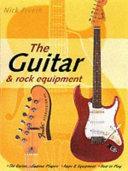 The Guitar   Rock Equipment