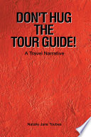 Don T Hug The Tour Guide