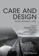Care and Design