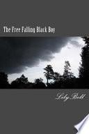 The Free Falling Black Boy