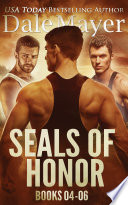 SEALs of Honor  Books 4 6