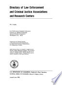 Directory Of Law Enforcement And Criminal Justice Associations And Research Centers Book